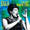 Ella: The Lost Berlin Tapes (Live) album cover