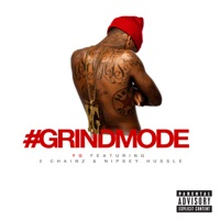 #Grindmode (feat. 2 Chainz & Nipsey Hussle) mp3 download