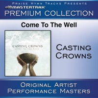 Come to the Well (Premium Collection) [Performance Tracks] [Live] album download