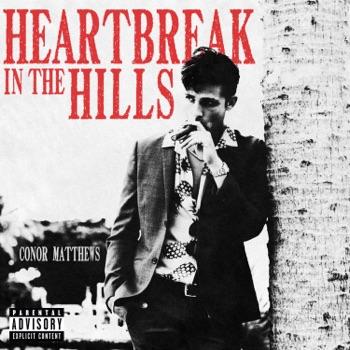 Heartbreak in the Hills - EP by Conor Matthews album download