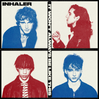 Download It Won't Always Be Like This by Inhaler album