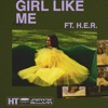 Girl Like Me (feat. H.E.R.) - Single album cover