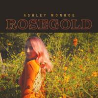 Download Rosegold by Ashley Monroe album