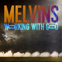 Download Working with God by Melvins album