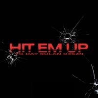 Hit Em Up - Single album download