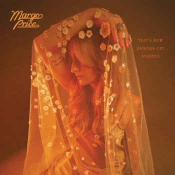 That's How Rumors Get Started by Margo Price album download