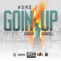 Goin Up (feat. Dj Khaled & DreamDoll) - Single album download