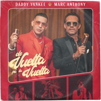 De Vuelta Pa' La Vuelta by Daddy Yankee & Marc Anthony MP3 Download