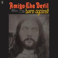 Download Born Against by Amigo the Devil album