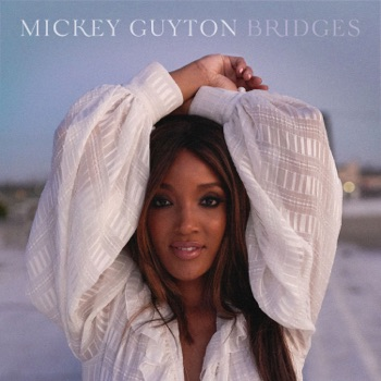 Bridges - EP by Mickey Guyton album download