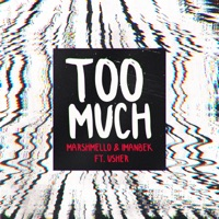 Too Much (feat. Usher) by Marshmello & Imanbek MP3 Download