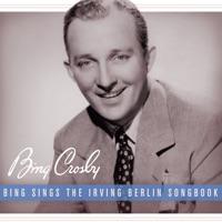 Bing Sings the Irving Berlin Songbook album download