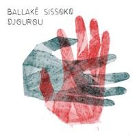 Download Djourou - Ballaké Sissoko