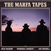 Download The Marfa Tapes by Jack Ingram, Miranda Lambert & Jon Randall album