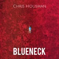 Blueneck by Chris Housman MP3 Download