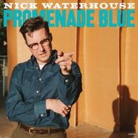 Download Promenade Blue - Nick Waterhouse