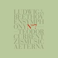 Download Beethoven: Symphony No. 7 in A Major, Op. 92 - Teodor Currentzis & MusicAeterna