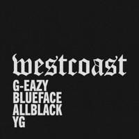 West Coast (feat. ALLBLACK & YG) mp3 download