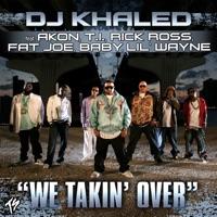 We Takin' Over (feat. Akon, T.I., Rick Ross, Fat Joe, Baby & Lil' Wayne) mp3 download