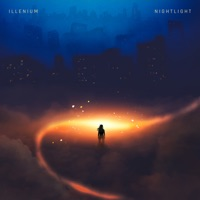 Nightlight by Illenium MP3 Download
