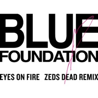Eyes on Fire (Zeds Dead Remix) mp3 download