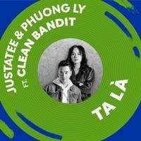 TA LÀ (feat. Clean Bandit) - Single album download