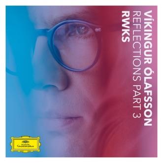 Reflections Pt. 3 / RWKS - EP by Víkingur Ólafsson album download