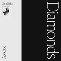 Diamonds (Acoustic) by Sam Smith MP3 Download