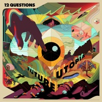 Download 12 Questions - Future Utopia