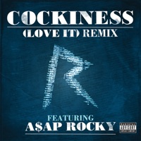 Cockiness (Love It) [Remix] (feat. A$AP Rocky) mp3 download