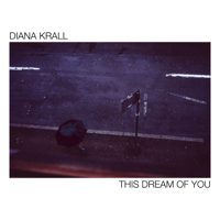 Download This Dream Of You by Diana Krall album