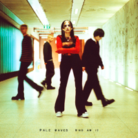 Download Who Am I? by Pale Waves album