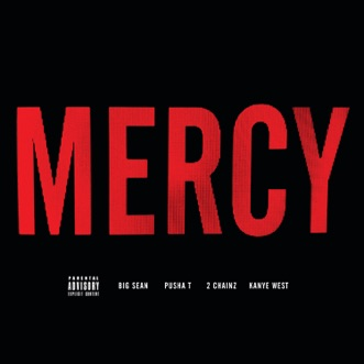 Download Mercy (feat. Big Sean, Pusha T & 2 Chainz) Kanye West MP3