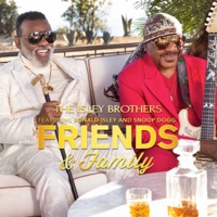 Friends & Family (feat. Ronald Isley & Snoop Dogg) by The Isley Brothers MP3 Download