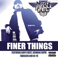 Finer Things (feat. Kanye West, Jermaine Dupri, Fabolous & Ne-Yo) - Single album download
