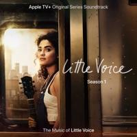Download Little Voice: Season One, Episodes 1-3 (Apple TV+ Original Series Soundtrack) - EP by Little Voice Cast