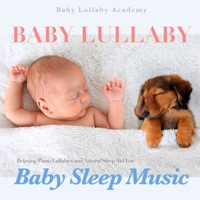 Baby Lullaby: Relaxing Piano Lullabies and Natural Sleep Aid for Baby Sleep Music download