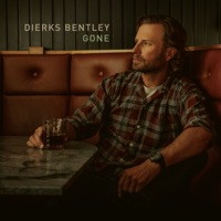 Gone by Dierks Bentley MP3 Download