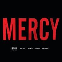 Mercy (feat. Big Sean, Pusha T & 2 Chainz) mp3 download