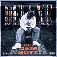 Free Dem Boyz (Deluxe) download