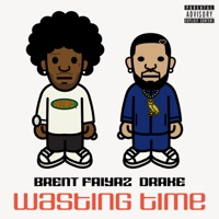 Wasting Time (feat. Drake) download mp3