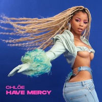 Have Mercy by Chlöe MP3 Download