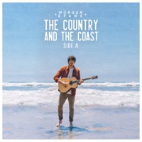 The Country And The Coast Side A - EP by Morgan Evans album download