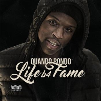 Life B4 Fame by Quando Rondo album download