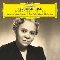 Download Florence Price: Symphonies Nos. 1 & 3 - The Philadelphia Orchestra & Yannick Nézet-Séguin