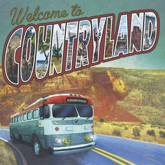 Welcome To Countryland by Flatland Cavalry album download