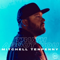 Truth About You by Mitchell Tenpenny MP3 Download