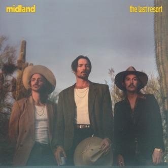 The Last Resort - EP by Midland album download