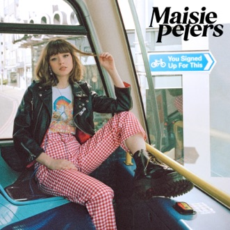 You Signed Up For This by Maisie Peters album download