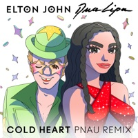 Cold Heart (PNAU Remix) by Elton John & Dua Lipa MP3 Download